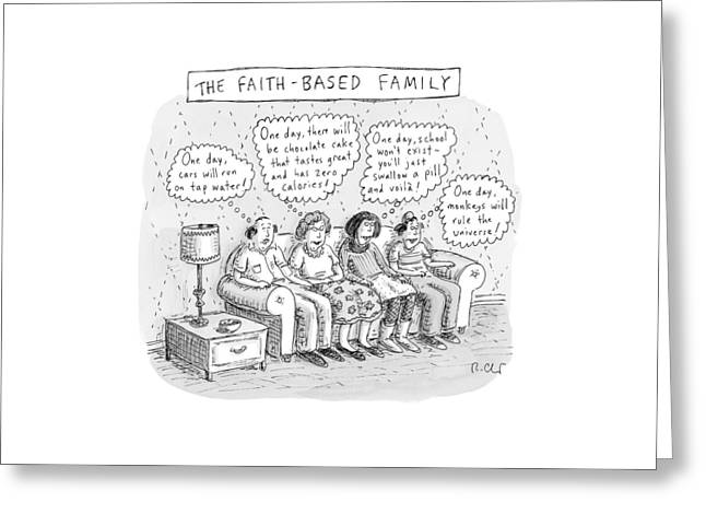 Title: The Faith-based Family. A Family Sits Greeting Card by Roz Chast