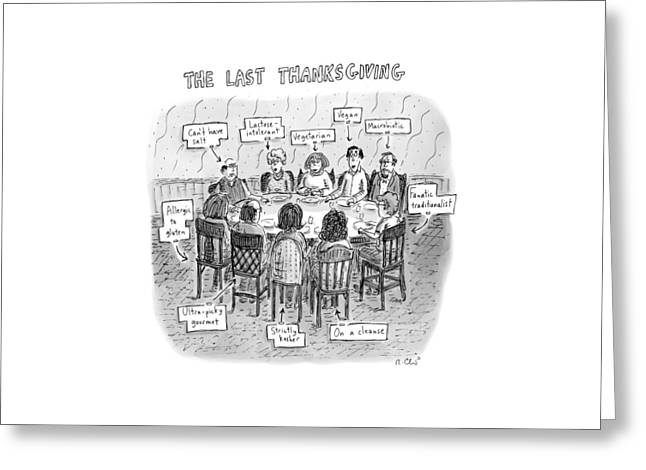 Title: The Last Thanksgiving. Family Seated Greeting Card by Roz Chast