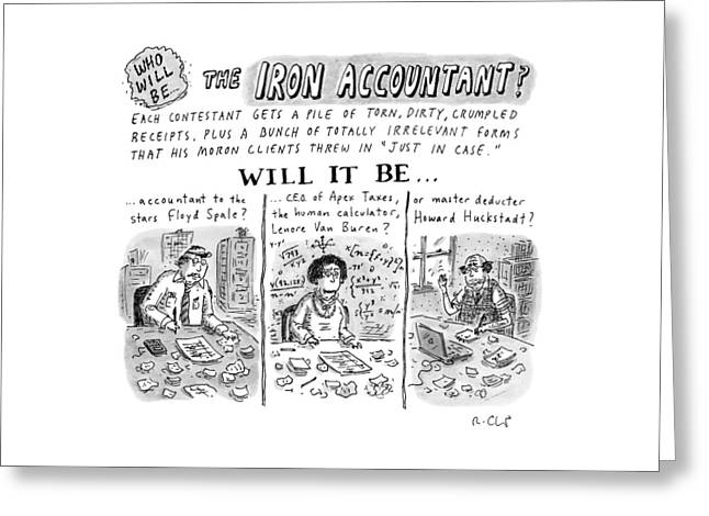 Title: Who Will Be The... The Iron Accountant? Greeting Card