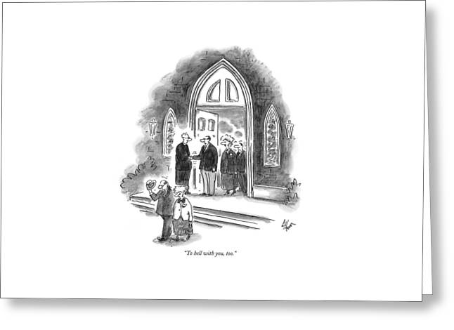 To Hell Greeting Card by Frank Cotham