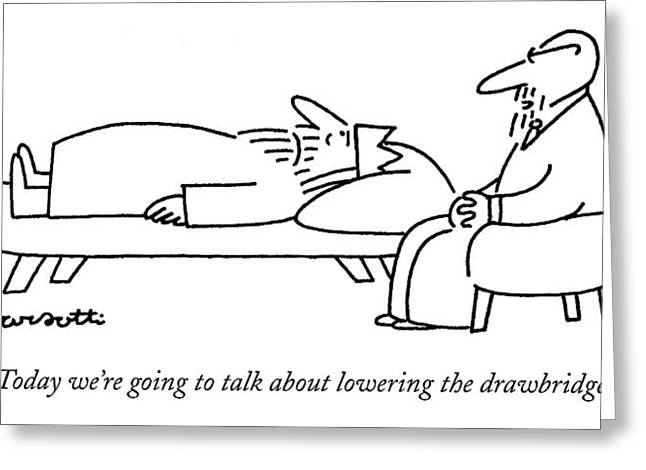 Today We're Going To Talk About Lowering Greeting Card by Charles Barsotti