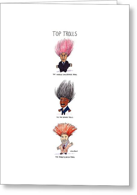 Top Trolls Greeting Card by Michael Crawford