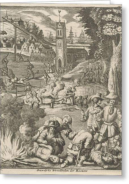Torture By Pirates Under The Watchful Eye Of Soldiers Greeting Card by Jan Luyken And Jan Claesz Ten Hoorn