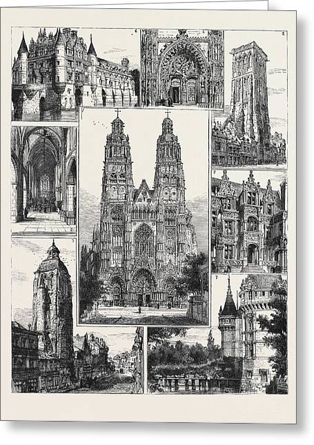 Tours 1. The Cathedral St. Gatien 2. Tour De Charlemagne 3 Greeting Card by English School