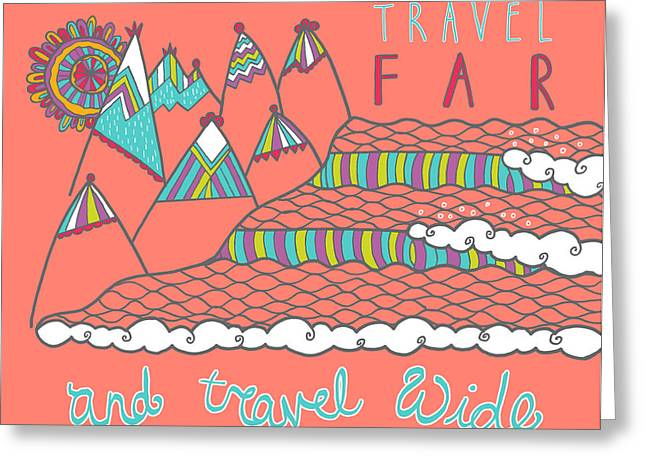 Travel Far  Greeting Card by Susan Claire