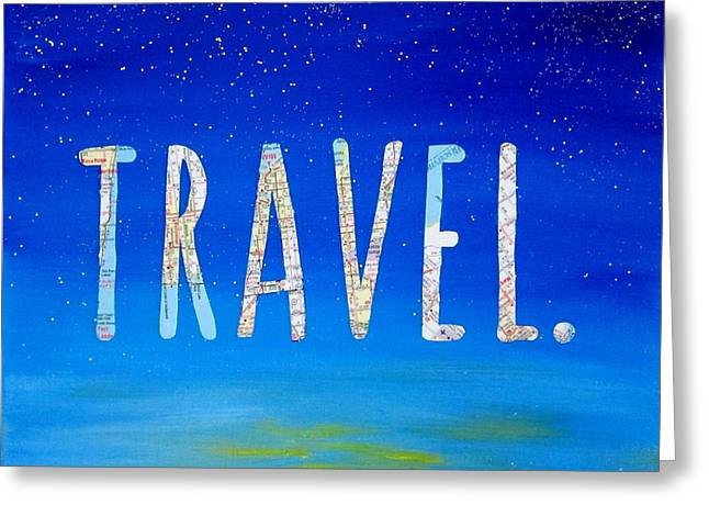 Travel Word Art Greeting Card by Michelle Eshleman