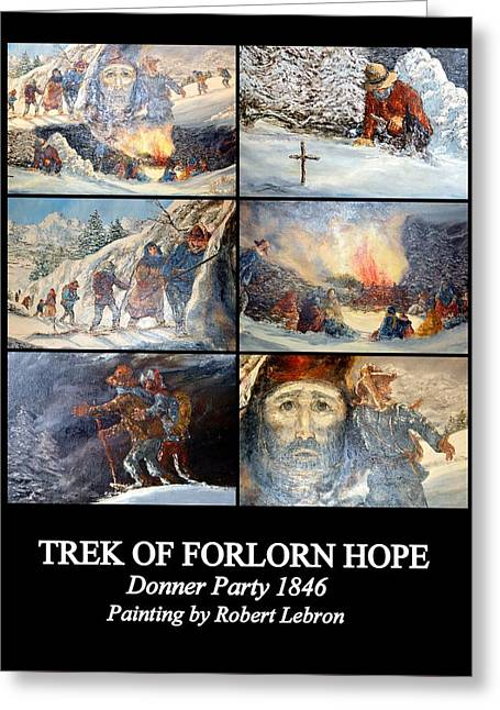 Trek Of Forlorn Hope Greeting Card