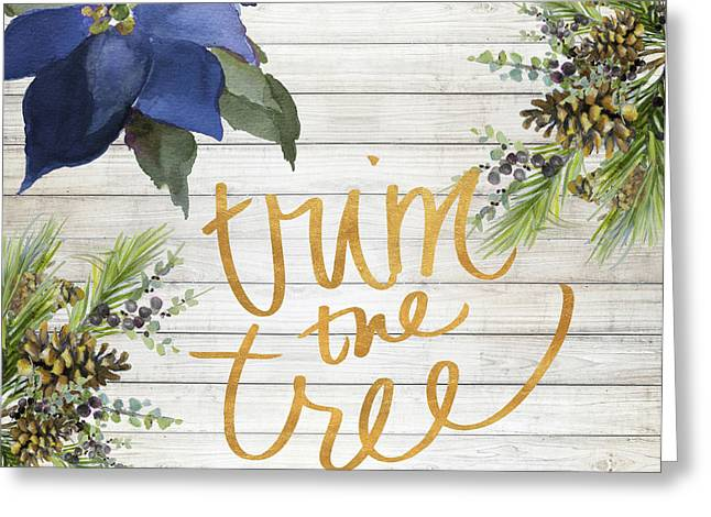 Trim The Tree Greeting Card