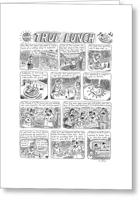 True Lunch Greeting Card by Roz Chast