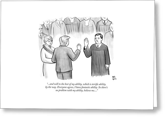 Trump Being Sworn Into Office Greeting Card by Paul Noth