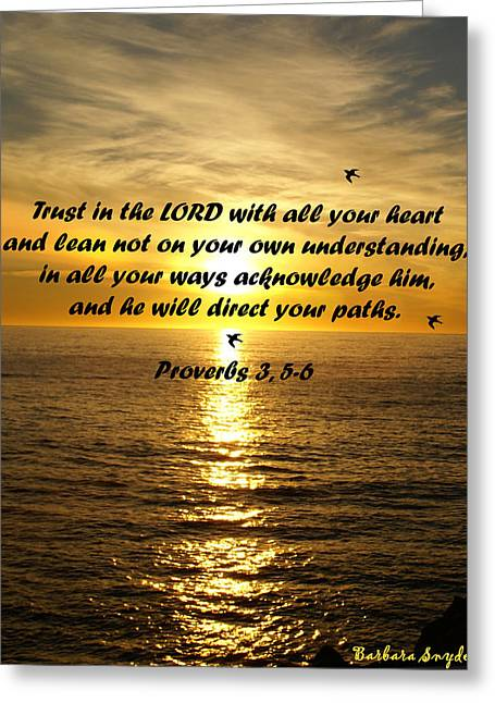 Trust In The Lord  Greeting Card by Barbara Snyder
