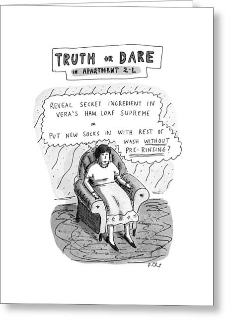 Truth Or Dare In Apartment 2-l Greeting Card