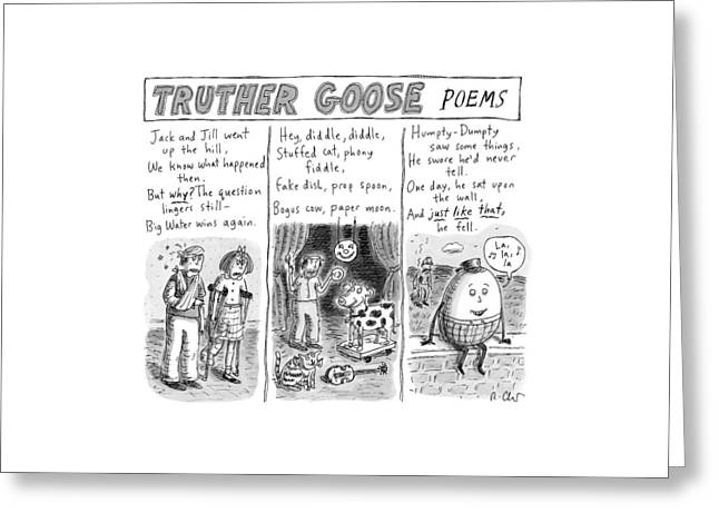 Truther Goose Poems -- A Triptych Of Mother Goose Greeting Card by Roz Chast