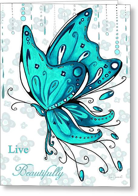 Turquoise Aqua Butterfly And Flowers Inspirational Painting Design Megan Duncanson Live Beautifully Greeting Card by Megan Duncanson
