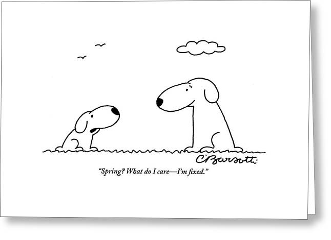 Two Dogs Are Seen Talking To Each Other Greeting Card by Charles Barsotti