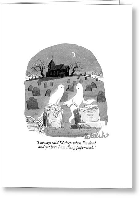 Two Ghosts Talk In A Graveyard.  One Is Holding Greeting Card by Liam Walsh