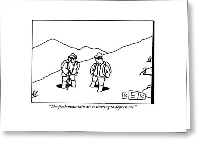 Two Hikers Are Talking To Each Other Outdoors Greeting Card by Bruce Eric Kaplan