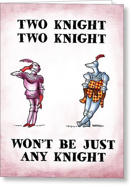 Two Knight Two Knight Greeting Card by Mark Armstrong