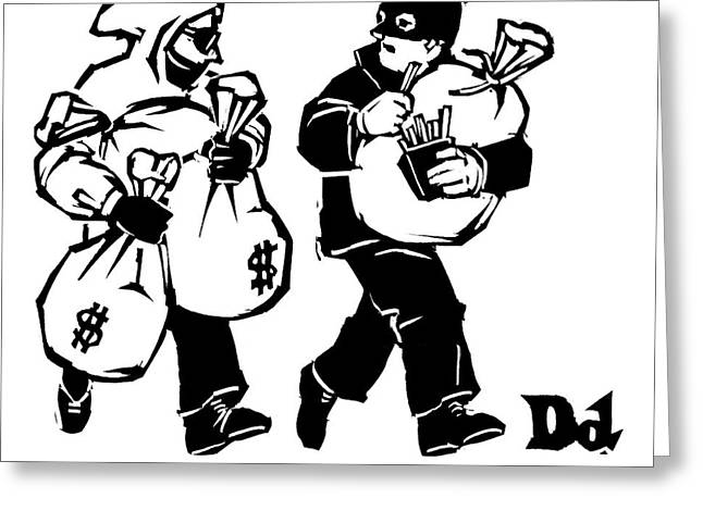 Two Robbers Carrying Sacks Of Money Are Walking Greeting Card by Drew Dernavich