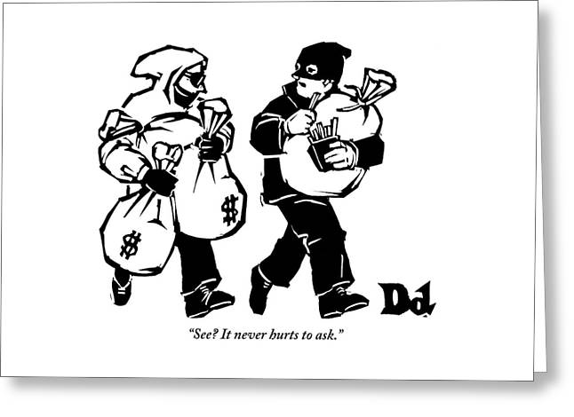 Two Robbers Carrying Sacks Of Money Are Walking Greeting Card