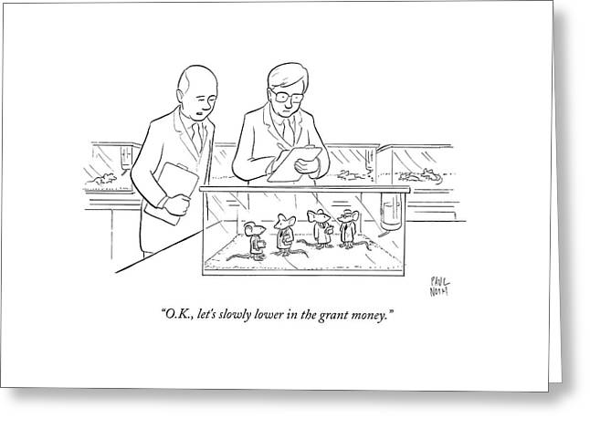 Two Scientists In Lab Coats Observe A Group Greeting Card by Paul Noth