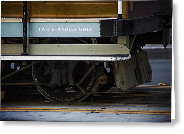 Two Standees Only Greeting Card by SFPhotoStore