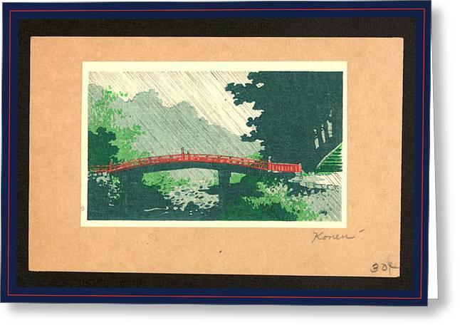 Uchu No Sinkyo, Rain Over Sacred Bridge Shinkyo Greeting Card by Konen, Uehara (1878-1940), Japanese