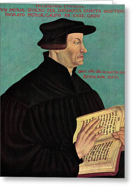 Ulrich Zwingli Greeting Card by Hans Asper