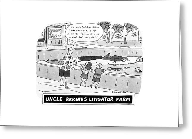 Uncle Bernie's Litigator Farm Be Careful Greeting Card by Danny Shanahan