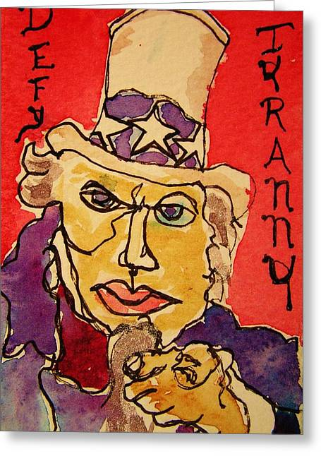 Uncle Sam Defy Tyranny Greeting Card by Rand Swift