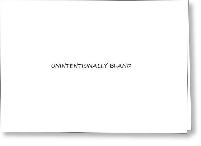 Unintentionally Bland Greeting Card