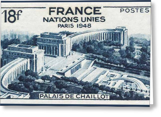 United Nations Paris 1948 Palace Chaillot Stamp 1 Greeting Card by Lanjee Chee
