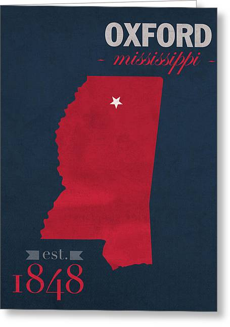 University Of Mississippi Ole Miss Rebels Oxford College Town State Map Poster Series No 067 Greeting Card by Design Turnpike