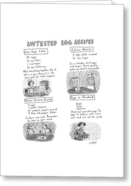 Untested Egg Recipes Greeting Card by Roz Chast