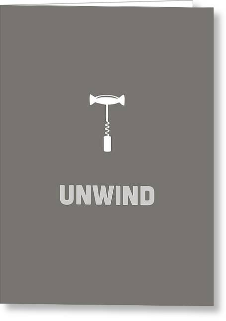 Unwind Greeting Card
