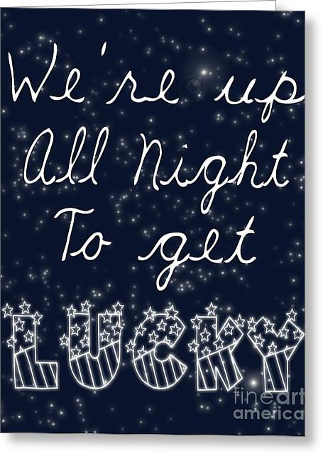 Up All Night Greeting Card