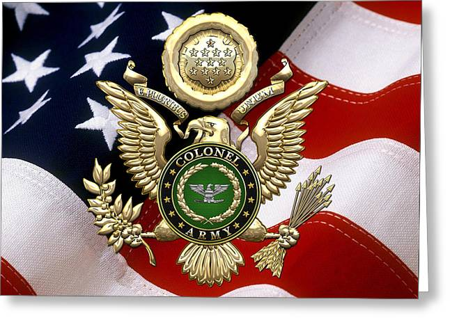 U. S. Army Colonel - C O L Rank Insignia Over Gold Great Seal Eagle And Flag Greeting Card