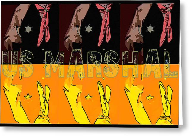 Us Marshal Greeting Card by Tommytechno Sweden