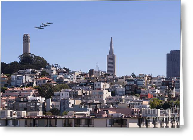 Us Navy Blue Angels F18 Supersonic Jets Through San Francisco Coit Tower Dsc1753 Greeting Card