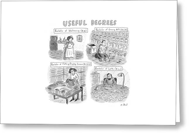 Useful Degrees: Bachelor Of Waitressing Greeting Card by Roz Chast