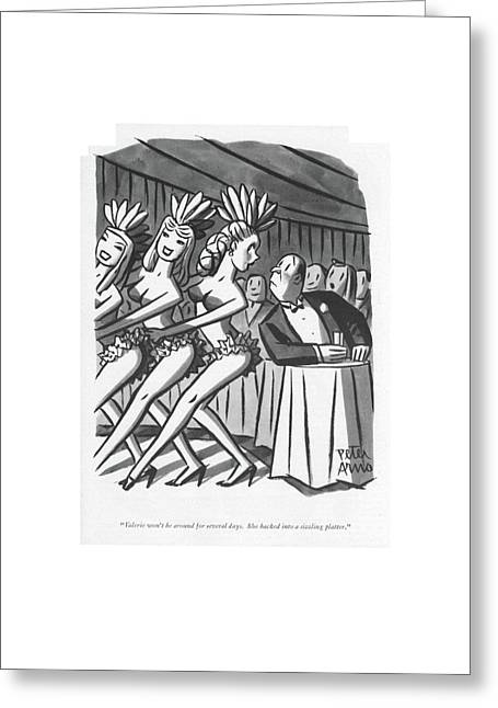 Valerie Won't Be Around For Several Days Greeting Card by Peter Arno
