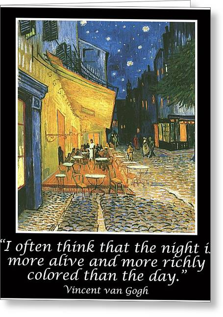 Van Gogh Motivational Quotes - Cafe Terrace At Night Greeting Card by Jose A Gonzalez Jr