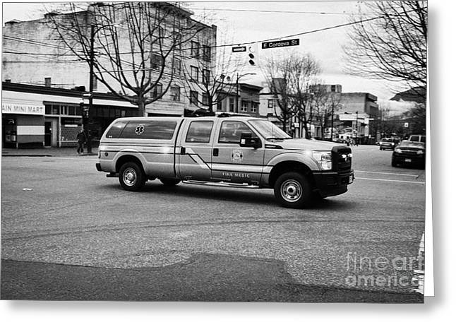 Vancouver Fire Rescue Services Medic Fast Response Vehicle Speeding Through Downtown Eastside Bc Can Greeting Card