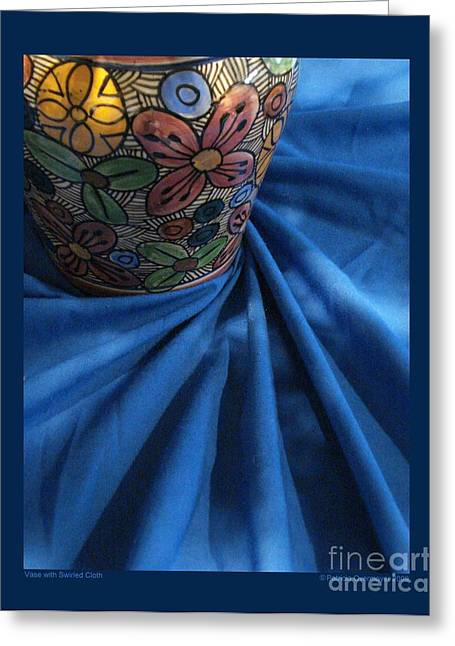 Vase With Swirled Cloth Greeting Card by Patricia Overmoyer