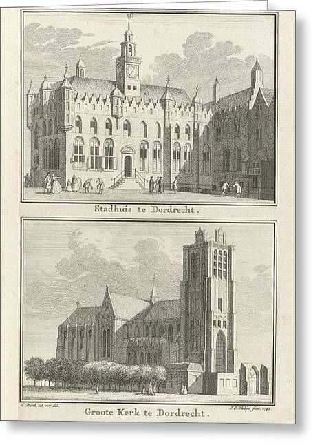 View Of The City Hall Of Dordrecht, View Of The Grote Kerk Greeting Card by Quint Lox