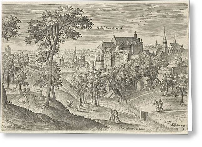 View Of The Slot Hof Of Brussels, Belgium Greeting Card by Hans Collaert I And Claes Jansz. Visscher Ii