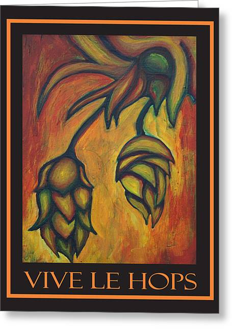 Vive Le Hops In Black Greeting Card by Alexandra Ortiz de Fargher