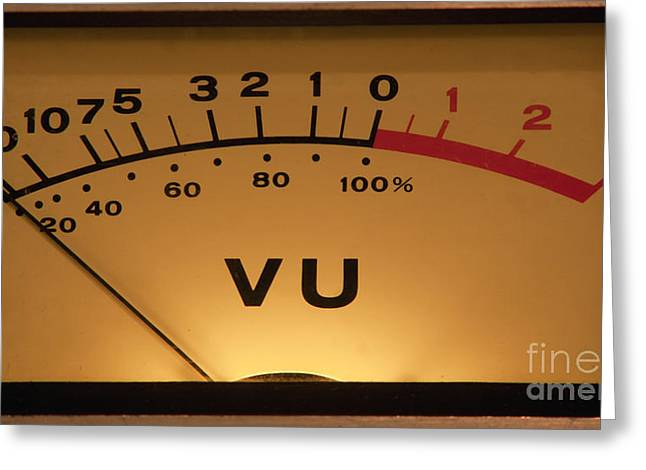 Vu Meter Illuminated Greeting Card by Gunter Nezhoda