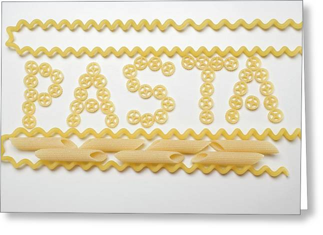 Wagon Wheel Pasta (the Word 'pasta'), Fusilli Lunghi, Penne Greeting Card