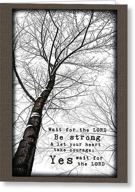 Wait On The Lord Winter Tree Greeting Card by Alissa  Skoczelak